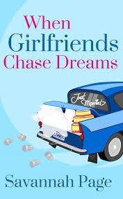 when girlfriends chase dreams